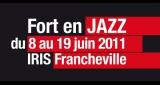 Fort en Jazz  du 8 au 19 Juin