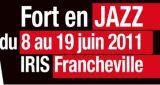 Fort en Jazz du 8 au 19 juin à Francheville