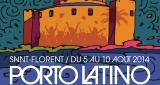 Le festival Porto Latino a lieu du 5 au 10 août