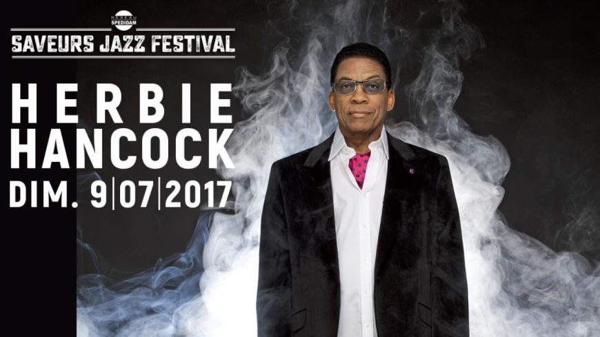 Herbie Hancock, premier nom pour le Saveurs Jazz Festival !
