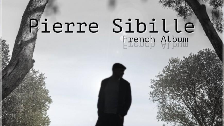 French Album, le nouvel album de Pierre Sibille