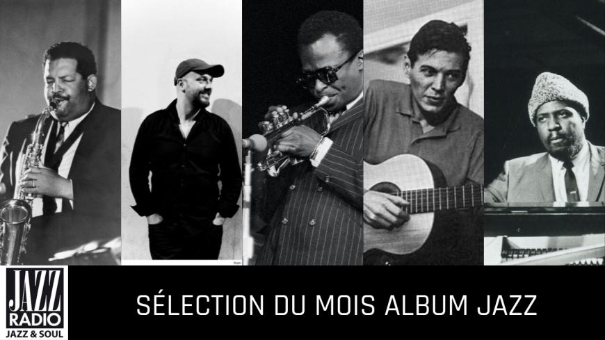 La sélection musicale Jazz du mois