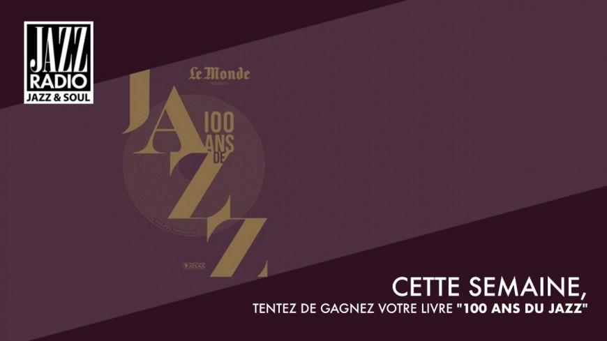 100 Ans de jazz(3e ed)