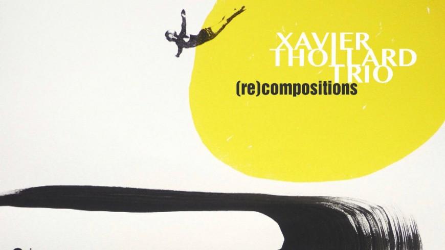 Xavier THOLLARD Trio, un nouveau projet