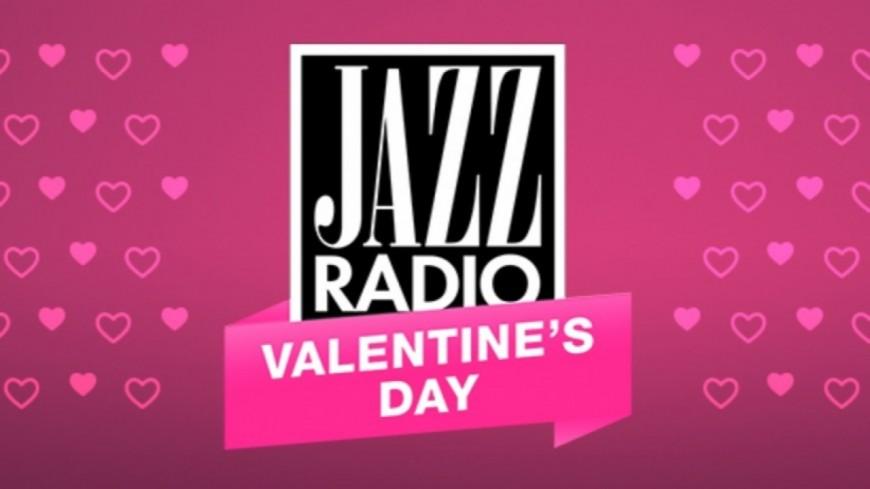 Valentine's Day, la webradio de Jazz Radio pour la Saint-Valentin !