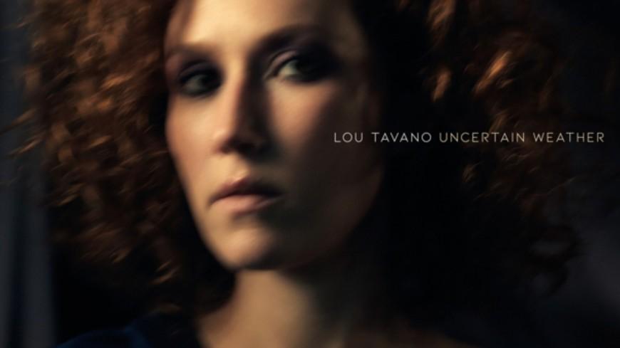 Lou Tavano est de retour avec l'album Uncertain Weather