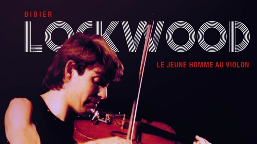 Didier Lockwood : un coffret complet en préparation