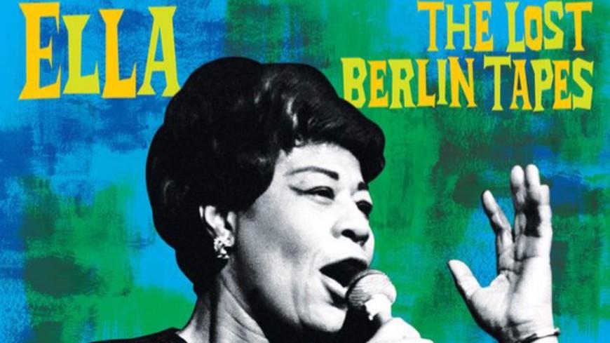 """""""The Lost Berlin Tapes"""", le concert oublié d'Ella Fitzgerald"""