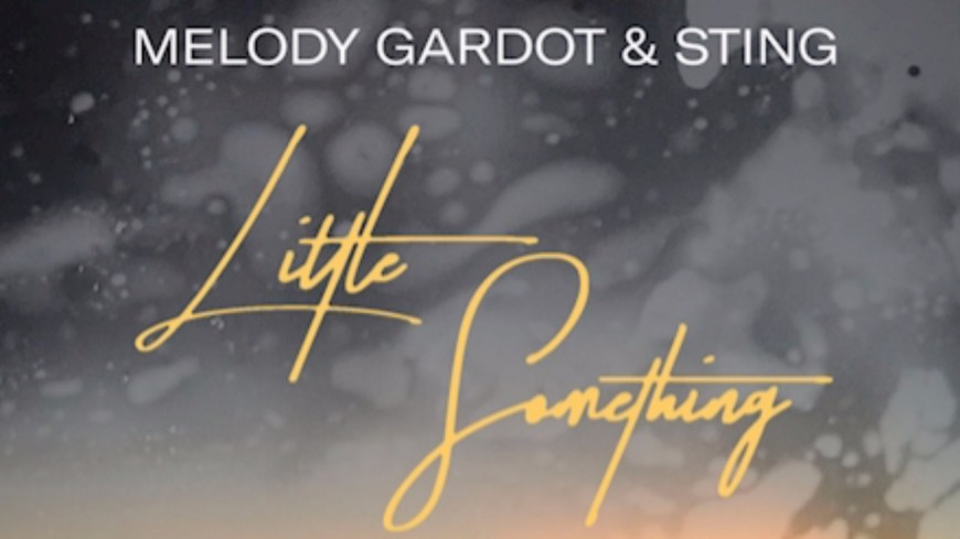 "Melody Gardot en duo avec Sting pour ""Little Something"" !"