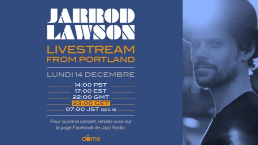 Jarrod Lawson : livestream exclusif lundi soir