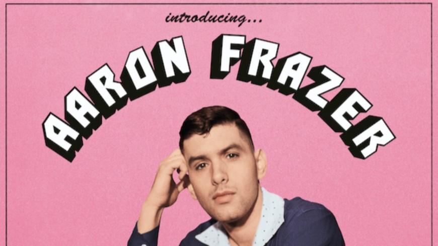 """Découvrez """"Introducing…"""", le premier album d'Aaron Frazer ! (extraits)"""