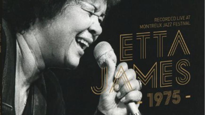 Le Montreux Jazz Fest. nous présente un live d'Etta James de 1975 remasterisé et en vinyle (et en version limité) !