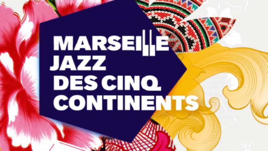 Le Festival Marseille Jazz des Cinq Continents dévoile ses premiers noms !
