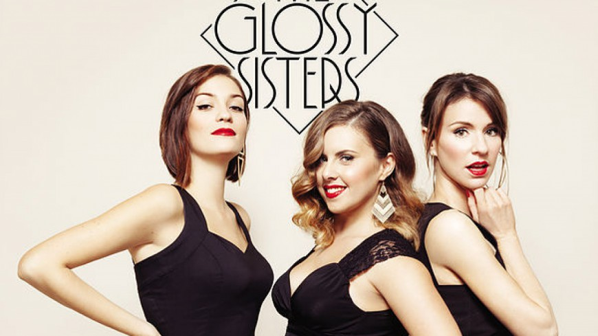 Laissez-vous emporter  par le jazz glamour des Glossy Sisters !