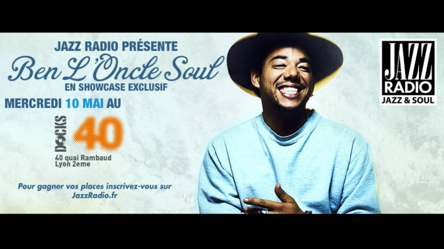 Inscriptions ouvertes pour le showcase de Ben l'Oncle Soul le 10 mai au Docks 40 !