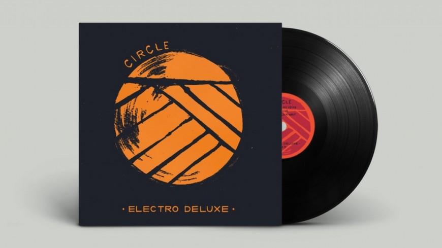Electro Deluxe : leur dernier album « Circle » désormais disponible en vinyle !