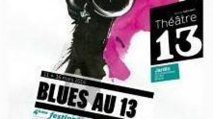 Le Festival Blues au 13