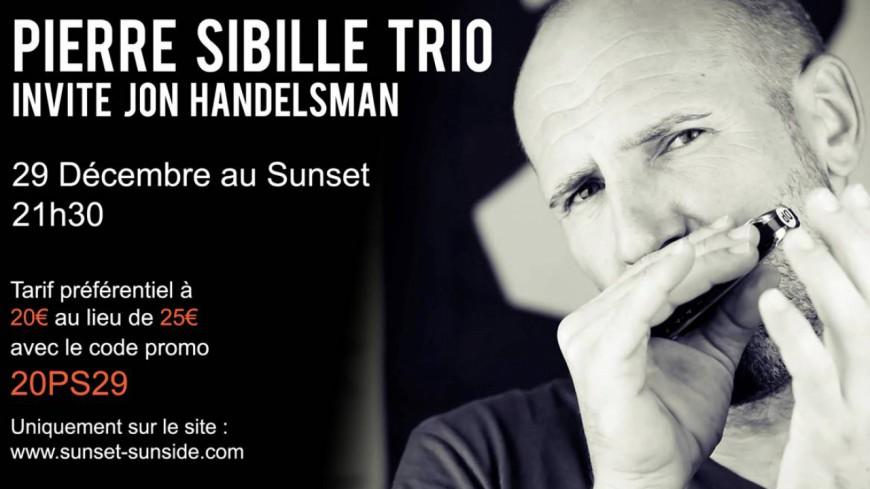29 décembre - Pierre Sibille Trio au Sunset !