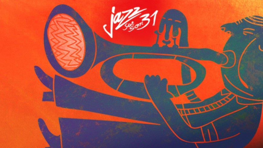 Jazz sur son 31, de retour pour une 30ème édition exceptionnelle !
