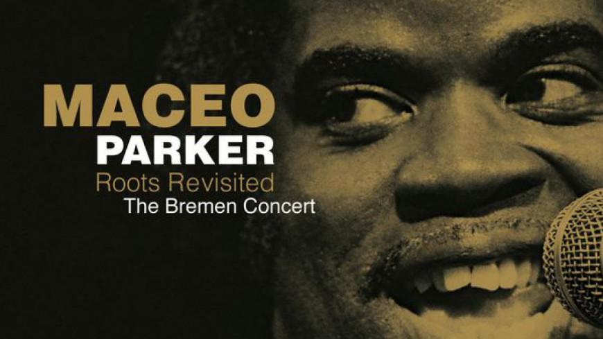 Maceo Parker nous présente un double album live inédit !
