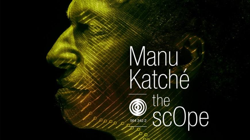 The Sc0pe : le nouvel album de Manu Katché