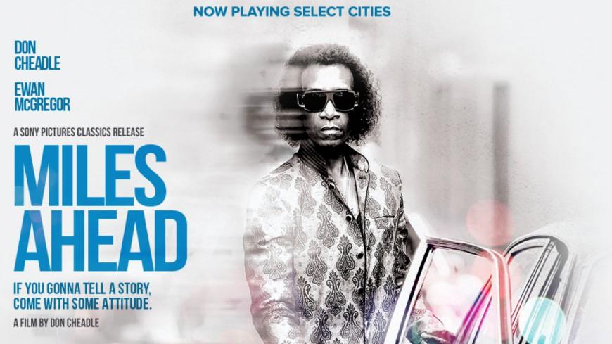 L'avant-première du film Miles Ahead retraçant la vie de Miles Davis !