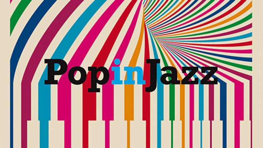 La compilation Pop in Jazz dans les bacs ce vendredi !
