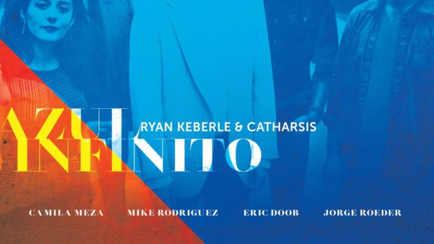 L'album du jour : Ryan Keberle & Catharsis - Azul Infinito !