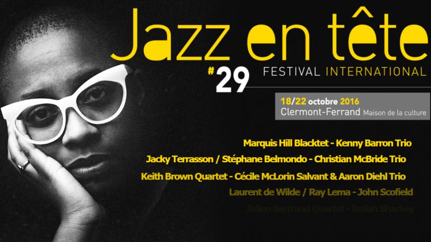 Festival Jazz en Tête 2016, du 18 au 22 octobre