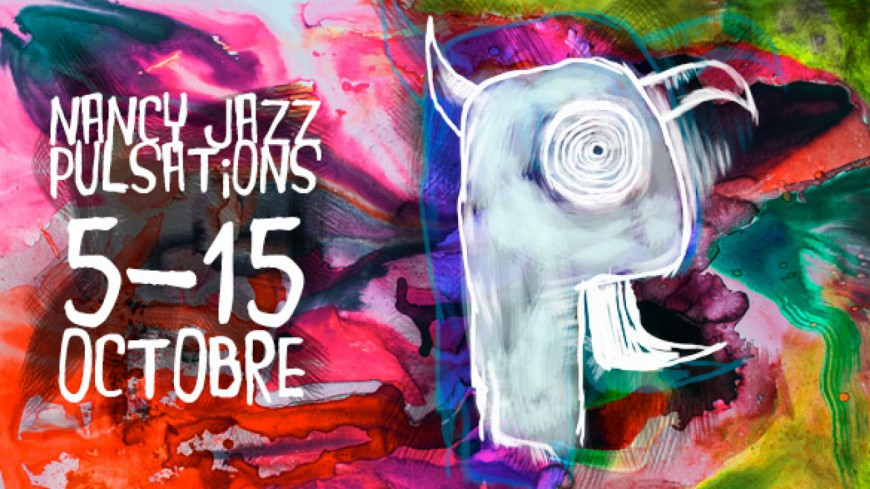 Nancy Jazz Pulsations dévoile sa programmation