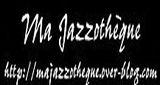 Ma Jazzothèque