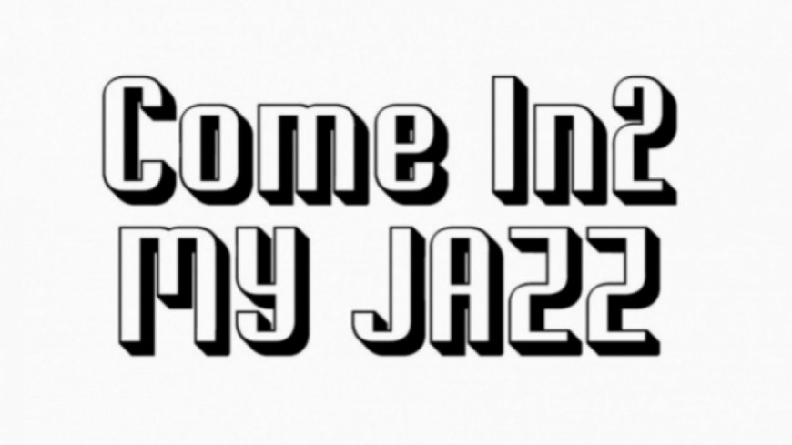 Come In2 My Jazz du 13 avril
