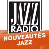 Ecouter Nouveautés Jazz en ligne