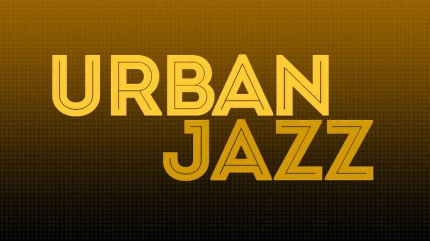 Urban Jazz - 17/12