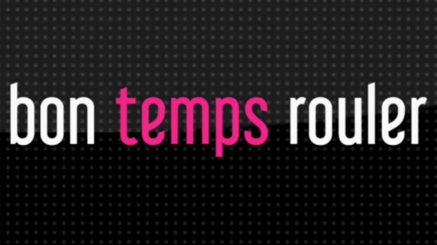 Bon Temps Rouler - 03/07/16