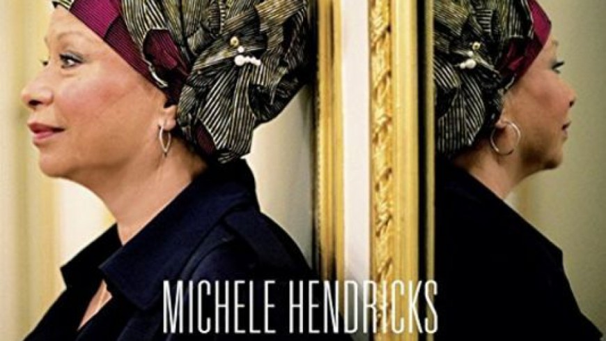 Michele Hendricks - Things Ain't Like They Used To Be